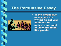 essay modes different kinds of essays narration cause amp effect  the persuasive essay in the persuasive essay you are writing to get your audience to