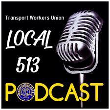 TWU Local 513 Podcast