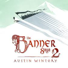 <b>The Banner Saga</b> 2 Original Soundtrack | <b>The Banner Saga</b> вики ...