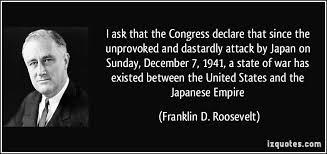 「President Franklin D. Roosevelt asked Congress to declare war on Japan」の画像検索結果