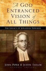 a god entranced vision of all things the legacy of jonathan a god entranced vision of all things the legacy of jonathan edwards john piper justin taylor stephen j nichols noeumll piper j i packer