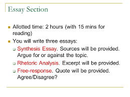 ap language exams prompts and hints format the ap language exam  essay section allotted time  hours with  mins for reading you will