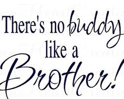 quote brother – Etsy CA via Relatably.com