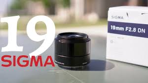 <b>Sigma 19mm F</b>/<b>2.8</b> Lens for Sony E-Mount - YouTube