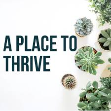 A Place To Thrive