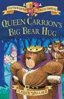 Queen Carrion's <b>Big Bear Hug</b> - Karen Wallace - Google Books