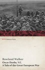 Oscar Danby, V.C. - A Tale of the Great European War eBook by ...