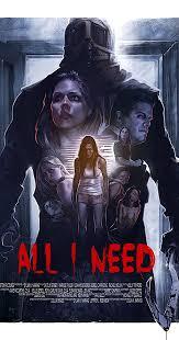 <b>All I Need</b> (2016) - IMDb