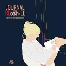 JOURNAL D'UNE RECONFINÉE