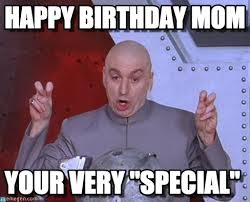 Happy-Birthday-Mom-Meme4-1.jpg via Relatably.com