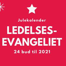 """F5 Julekalender """"Ledelsesevangeliet - 24 bud til 2021"""""""