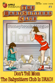just announced sequels to books you love shelf pleasure don t tell mom the babysitters club is dead