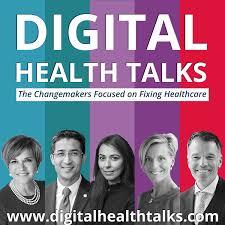 Digital Health Talks - Changemakers Focused on Fixing Healthcare