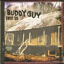 <b>Sweet</b> Tea (Vinyl): <b>Buddy Guy</b>: Amazon.ca: Music