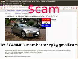 craigslist scam ads detected update vehicle scams vehicle for scam 2003 nissan 350z touring 1900 scammer mart