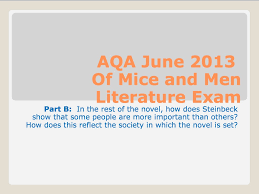 aqa literature of mice and men analysis of slim part b aqa literature 2013 of mice and men analysis of slim part b english literature of mice and men showme