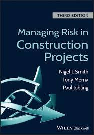 <b>Managing Risk</b> in Construction Projects eBook by <b>Tony Merna</b> ...
