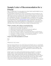 write a letter of recommendation for a friend info how to write a recommendation letter for a friend recommendation