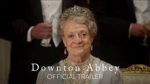 DOWNTON ABBEY - Official Trailer [HD] - In Theaters September 20 ...