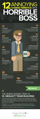 horrible bosses quotes horrible bosses bad what are the most annoying characteristics of a horrible boss infographic