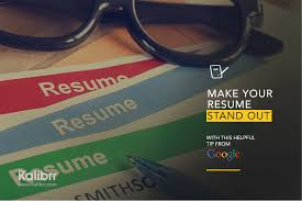 the perfect resume career advicecareer advice make your resume stand out this helpful tip from google