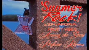 <b>Shakira Summer Rock</b> Fruity Vibes Perfume Review Among the ...