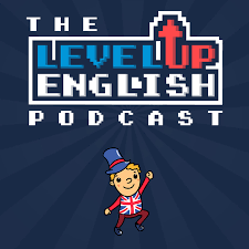 The Level Up English Podcast