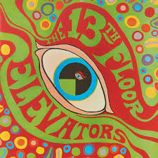 The 13th Floor Elevators. <b>Psychedelic</b> Sounds Of The 13th Floor ...