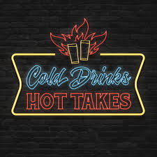 Cold Drinks & Hot Takes