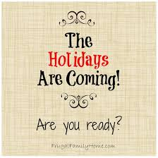 Image result for the holidays are coming, the holidays are coming