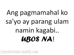 Pinoy Joke Tagalog Love Quotes. QuotesGram via Relatably.com