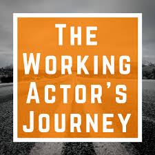 The Working Actor's Journey: Chats on Lifelong Careers