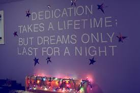 dedication takes a LIFETIME; but DREAMS only last... - HEYMISSAWESOME