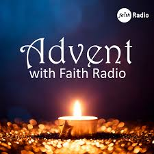 Advent with Faith Radio
