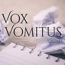 Vox Vomitus