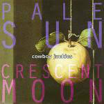 <b>Cowboy Junkies</b> - <b>Pale</b> Sun, Crescent Moon (1994, CD) | Discogs