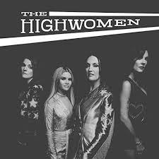 Redesigning Women by <b>The Highwomen</b> on Amazon Music ...