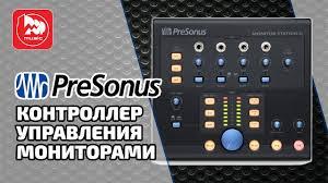 <b>PreSonus Monitor</b> Station V2 - матричный микшер/<b>контроллер</b> для ...