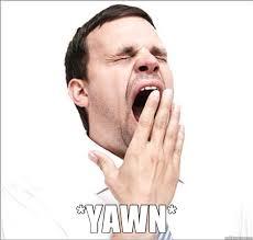 yawn memes | quickmeme via Relatably.com