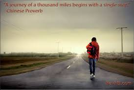 Image result for the journey of a thousand miles begins with a single step
