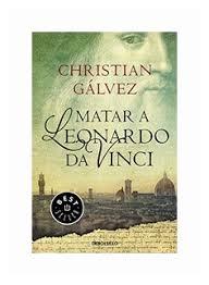 """Galvez Christian """"Matar <b>A Leonardo</b> Da Vinci"""" — Литература на ..."""
