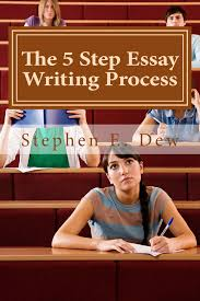 step essay writing process course description iewap ewp 5 step essay writing process