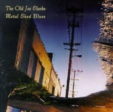 OLD JOE CLARKS - <b>Metal</b> Shed <b>Blues</b> - Amazon.com <b>Music</b>
