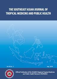 The <b>Southeast Asian</b> Journal of <b>Tropical</b> Medicine and Public Health