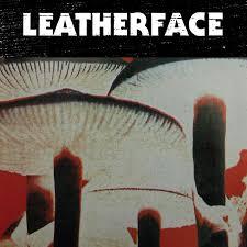 <b>Mush</b> | <b>Leatherface</b>