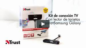 <b>Trust</b> TV Connection Kit for Samsung Galaxy ES on Vimeo