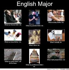 English Major... - Meme Generator What i do via Relatably.com