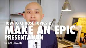 how to choose topics and make an epic presentation how to choose topics and make an epic presentation