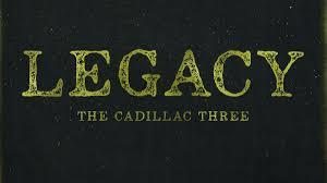 The <b>Cadillac Three</b> - <b>Legacy</b> album review   Louder