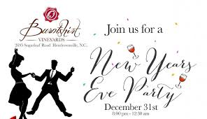 New Years Eve Party at Burntshirt Vineyards | Visitors Information ...